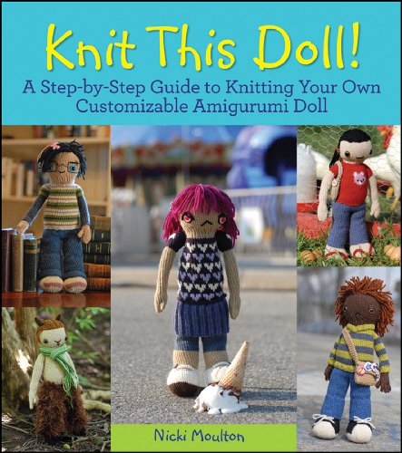 Knit This Doll! By Nikki Moulton