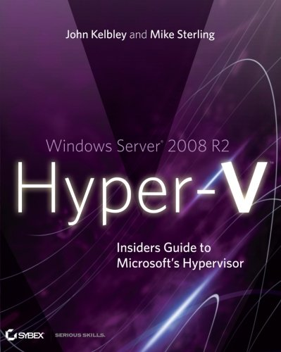 Windows Server 2008 R2 Hyper-V By John Kelbley