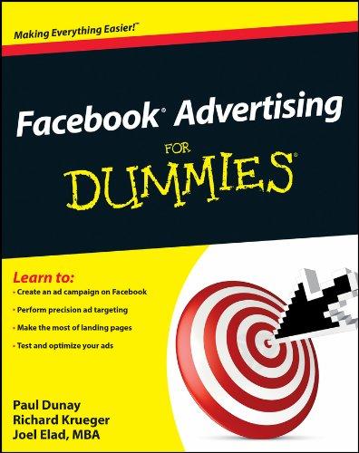 Facebook Advertising For Dummies By Paul Dunay