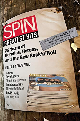Spin: Greatest Hits By Spin Magazine