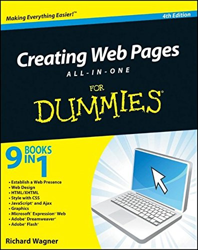 Creating Web Pages All-in-One for Dummies by Richard Wagner