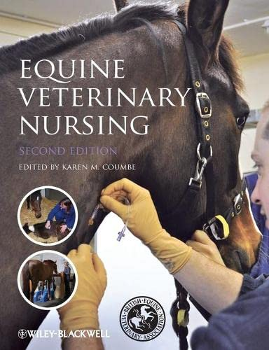 Equine Veterinary Nursing By Edited by Karen Coumbe