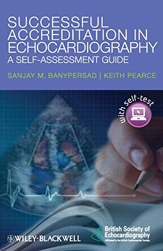 Successful Accreditation in Echocardiography - A Self-Assessment Guide By Sanjay Banypersad