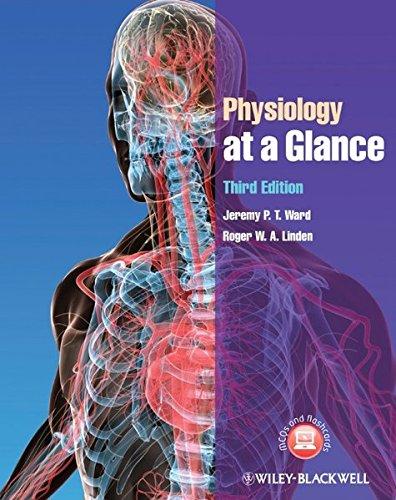 Physiology at a Glance 3E By Jeremy P. T. Ward