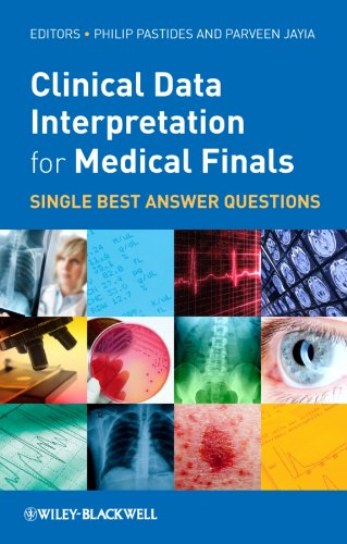 Clinical Data Interpretation for Medical Finals By Edited by Philip Pastides