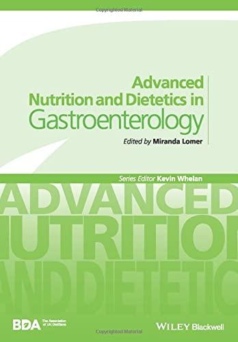 Advanced Nutrition and Dietetics in Gastroenterology by Miranda Lomer