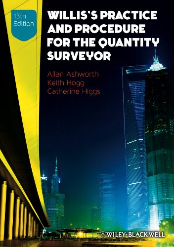 Willis's Practice and Procedure for the Quantity Surveyor By Allan Ashworth