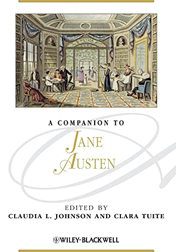 A Companion to Jane Austen By Edited by Claudia L. Johnson
