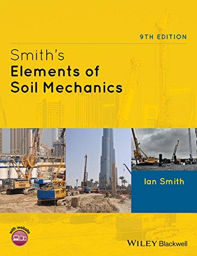 Smith's Elements of Soil Mechanics 9E by Ian Smith