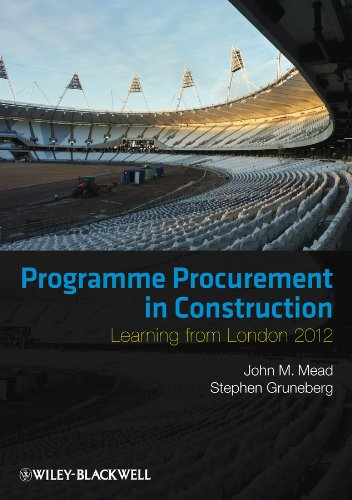 Programme Procurement in Construction: Learning from London 2012 By John Mead