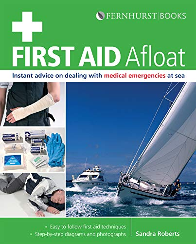 First Aid Afloat (Wiley Nautical) by Sandra Roberts