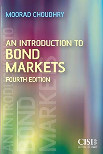 An Introduction to Bond Market (Securities Institute) By Moorad Choudhry