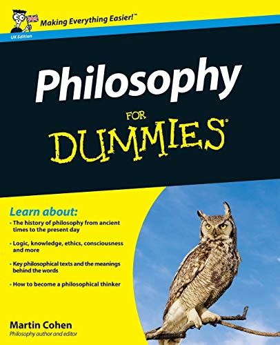 Philosophy For Dummies by Martin Cohen