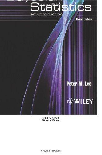 Bayesian Statistics: An Introduction By Peter M. Lee