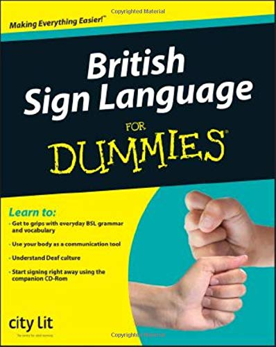 British Sign Language For Dummies By City Lit Centre for the Deaf (London, England)
