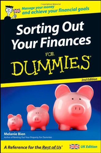 Sorting Out Your Finances For Dummies By Melanie Bien