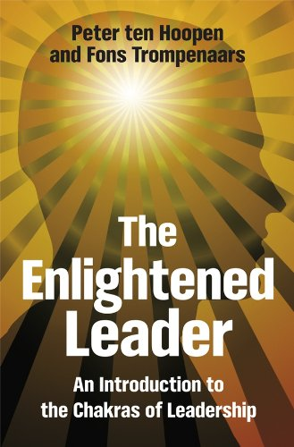 The Enlightened Leader - an Introduction to the Chakras of Leadership by Peter Ten Hoopen