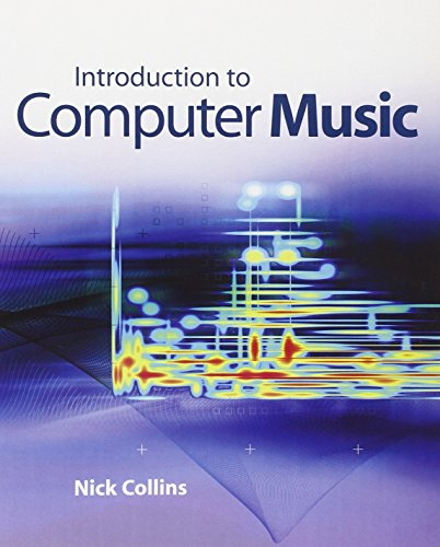 Introduction to Computer Music By Nick Collins