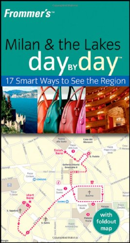 Frommer's Milan and the Lakes Day by Day by Sasha Heseltine