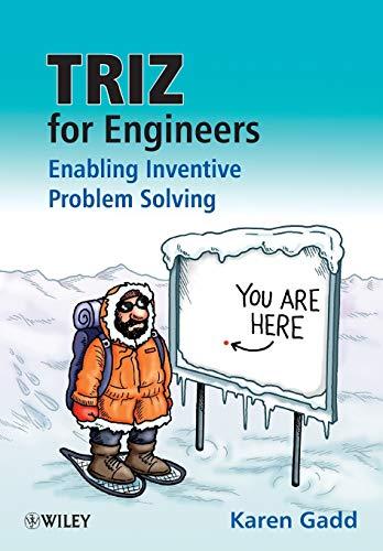 TRIZ for Engineers: Enabling Inventive Problem Solving by Karen Gadd