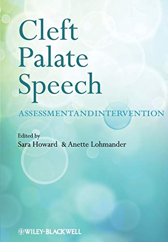 Cleft Palate Speech By Edited by Sarah Howard