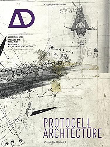 Protocell Architecture By Guest editor Neil Spiller