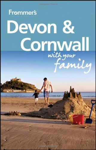 Frommer's Devon & Cornwall with Your Family By Sue Viccars