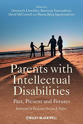 Parents with Intellectual Disabilities By Edited by Gwynnyth Llewellyn