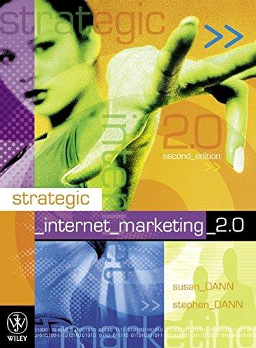 Strategic Internet Marketing 2.0 By S. Dann