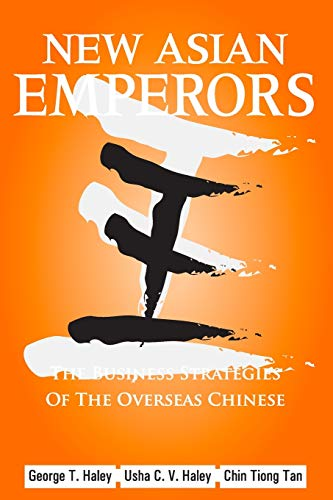 New Asian Emperors By George T. Haley