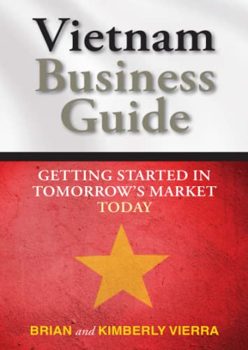 Vietnam Business Guide By Kimberly Vierra