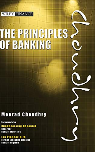 The Principles of Banking By Moorad Choudhry