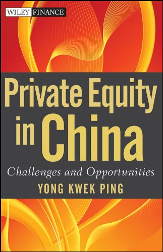 Private Equity in China By Kwek-Ping Yong