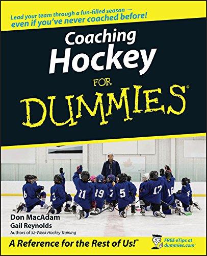 Coaching Hockey For Dummies by Gail Reynolds
