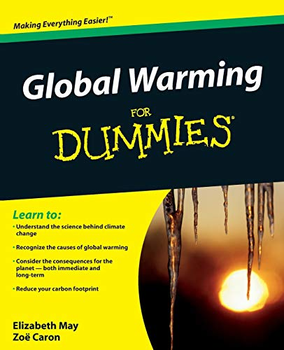Global Warming For Dummies By Elizabeth May