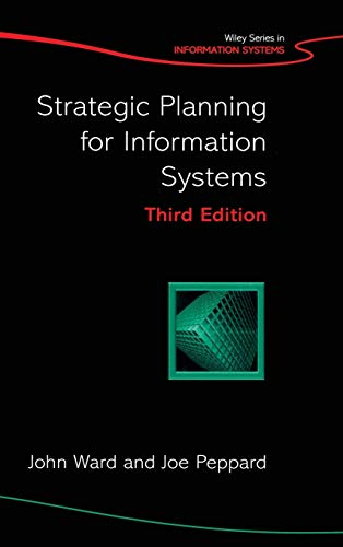 Strategic Planning for Information Systems By John Ward