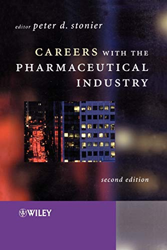 Careers with the Pharmaceutical Industry by Peter D. Stonier