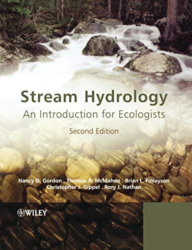 Stream Hydrology: An Introduction for Ecologists by Nancy D. Gordon