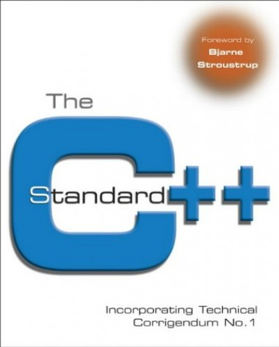 The C++ Standard: Incorporating Technical Corrigendum No. 1 By British Standards Institution