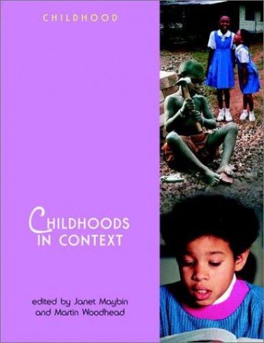 Childhoods in Context by Janet Maybin