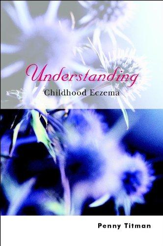 Understanding Childhood Eczema By Penny Titman