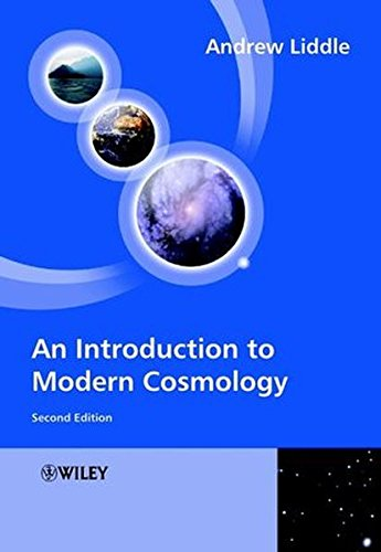 An Introduction to Modern Cosmology, 2nd Edition (Physics) By Andrew Liddle