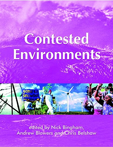 Contested Environments By Edited by Nick Bingham