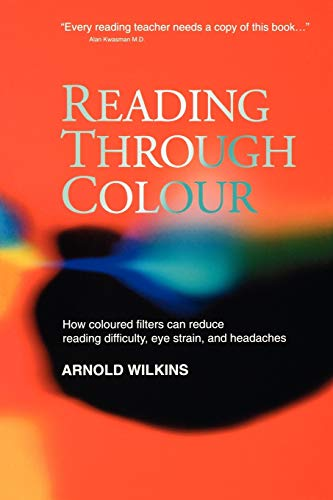 Reading Through Colour By Arnold Wilkins