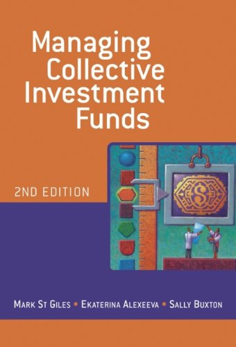 Managing Collective Investment Funds By Mark St. Giles
