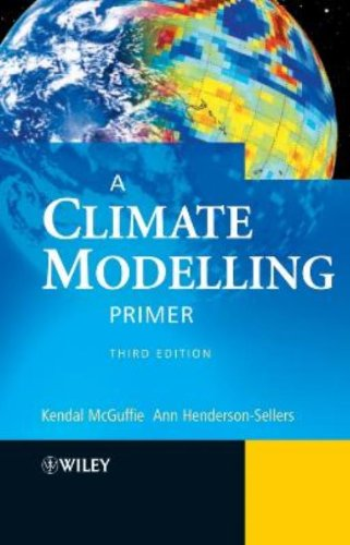 A Climate Modelling Primer By Kendal McGuffie