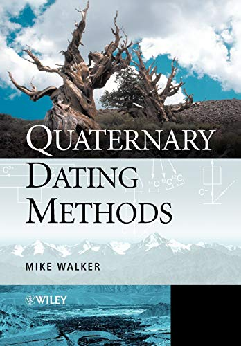 Quaternary Dating Methods By Mike Walker