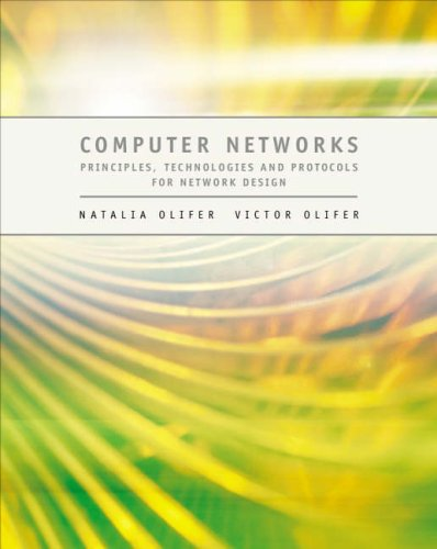 Computer Networks - Principles, Technologies and Protocols for Network Design by N. Olifer