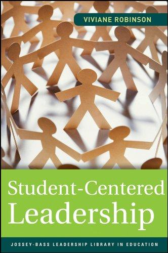 Student-Centered Leadership By Viviane M. J. Robinson