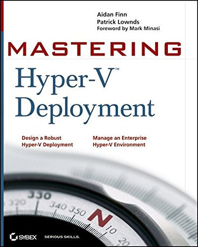 Mastering Hyper-V Deployment By Aidan Finn